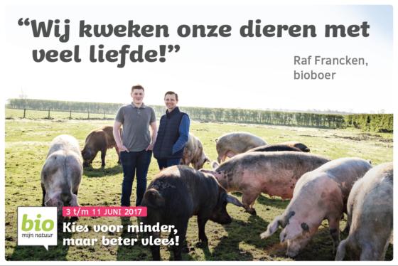 """""""Kies voor minder, maar beter vlees met bio!"""""""